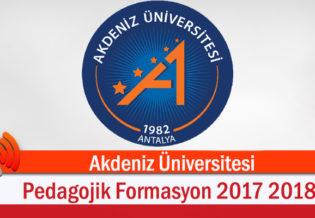Akdeniz Universitesi Pedagojik Formasyon 2017 2018 Bahar Donemi