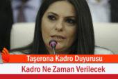Bakandan Taşerona Kadro Duyurusu, Kadro Ne Zaman Verilecek