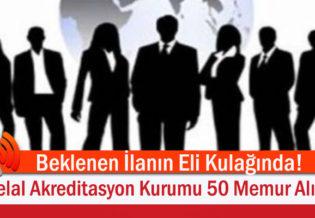 Beklenen-Ilanin-Eli-Kulaginda!-Helal-Akreditasyon-Kurumu-(HAK)-50-Memur-Aliyor