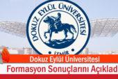 Dokuz Eylül Üniversitesi Formasyon Sonuçlarını Açıkladı