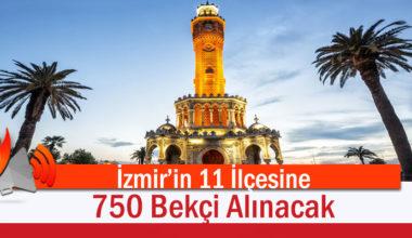 İzmir'in 11 İlçesine 750 Çarşı Ve Mahalle Bekçisi Alınacak