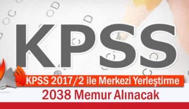 KPSS 2017/2 ile Merkezi Yerleştirme, 2038 Memur Alınacak