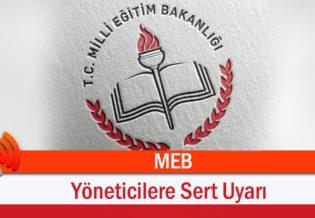 MEB'den O Yoneticilere Sert Uyari