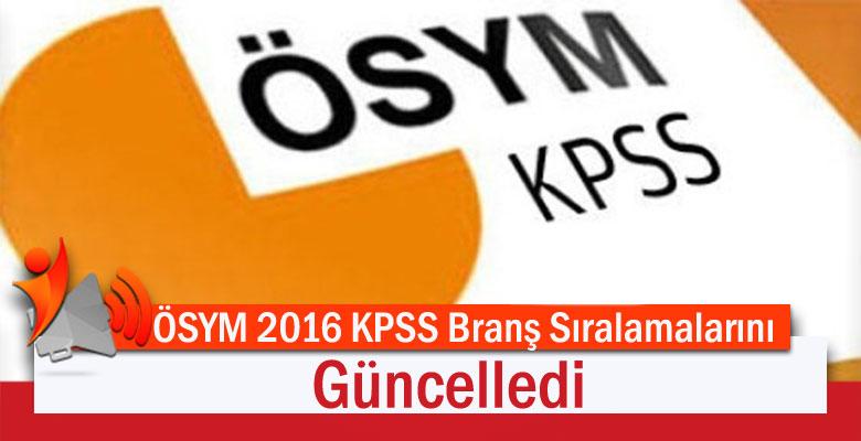ÖSYM 2016 KPSS Branş Sıralamalarını Güncelledi