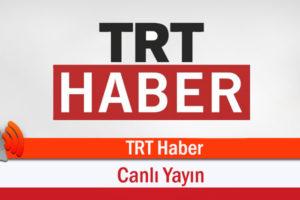 TRT Haber Canlı İzle