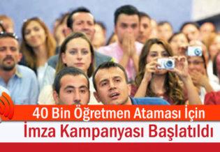40-Bin-Ogretmen-Atamasi-Icin-Imza-Kampanyasi-Baslatildi