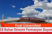 Fırat Üniversitesi 2018 Bahar Dönemi Formasyon Duyurusu