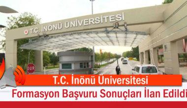 İnönü Üniversitesi Formasyon Başvuru Sonuçları İlan Edildi