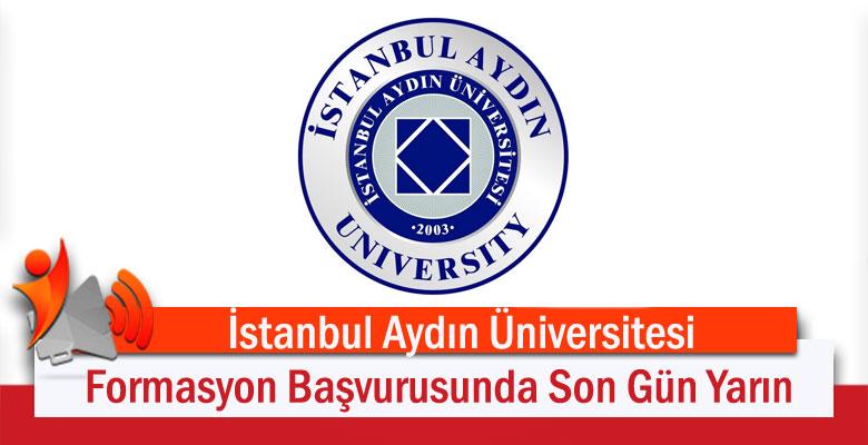 İstanbul Aydın Üniversitesi Formasyon Başvurusunda Son Gün Yarın