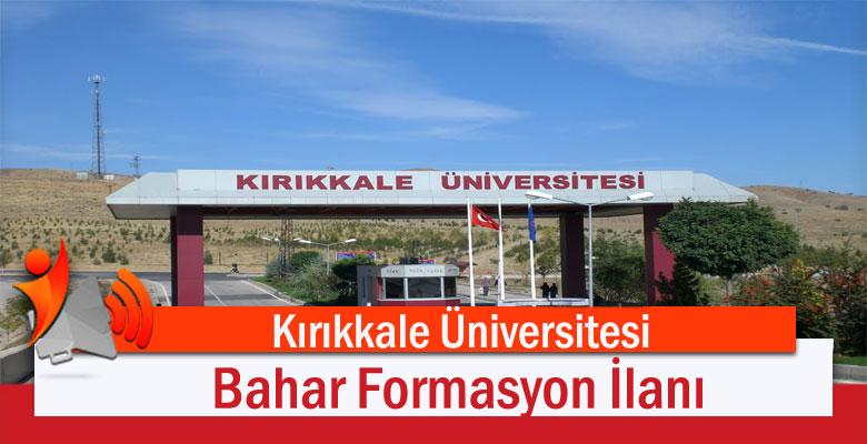 Kırıkkale Üniversitesi Bahar Formasyon İlanı