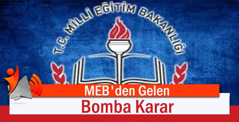MEB'den Gelen Bomba Karar