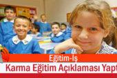 Eğitim-İş Karma Eğitim Açıklaması Yaptı