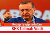 Erdoğan KHK Talimatı Verdi