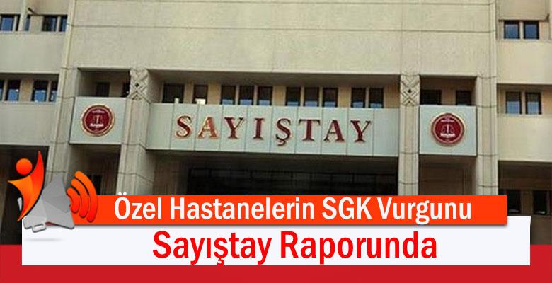 SGK Vurgunu Sayıştay Raporunda