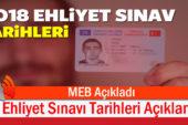 MEB Ehliyet Sınav Takvimi Açıklandı!