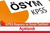 KPSS Başvuru Tarihleri ve ÖSYM Sınav Takvimi