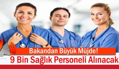 Maliye Bakanlığı Onaylandı! Sağlık Bakanlığı'na 9 Bin Personel Alınacak