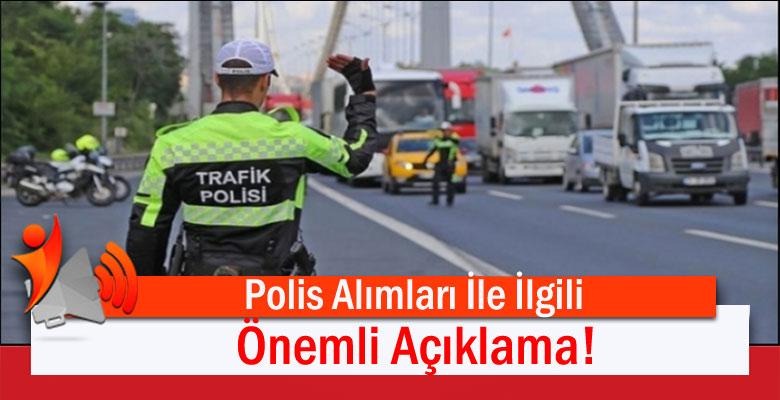 İçişleri Bakanı'ndan Polis Alımları ile İlgili Çok Önemli Açıklama